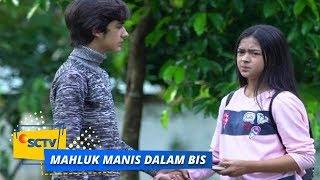Download Video Highlight Mahluk Manis Dalam Bis - Episode 09 MP3 3GP MP4