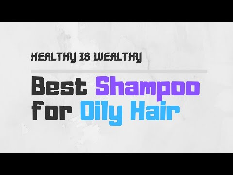 6-best-shampoo-for-oily-hair-in-2019-|-dry-shampoo-for-greasy-hair