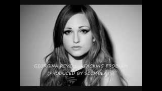 Georgina Revell - Fucking Problem Acoustic (Version Produced By Scumbeats)