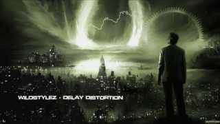 Wildstylez - Delay Distortion [HQ Original]
