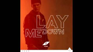Avicii - Lay Me Down [Radio Edit]