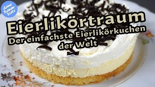 Eierlikörtraum - Der einfachste Eierlikörkuchen der Welt - Kuchenrezepte