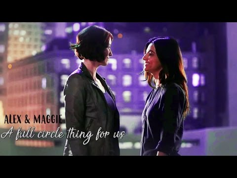 Alex & Maggie | A full circle thing for us [+2x21]