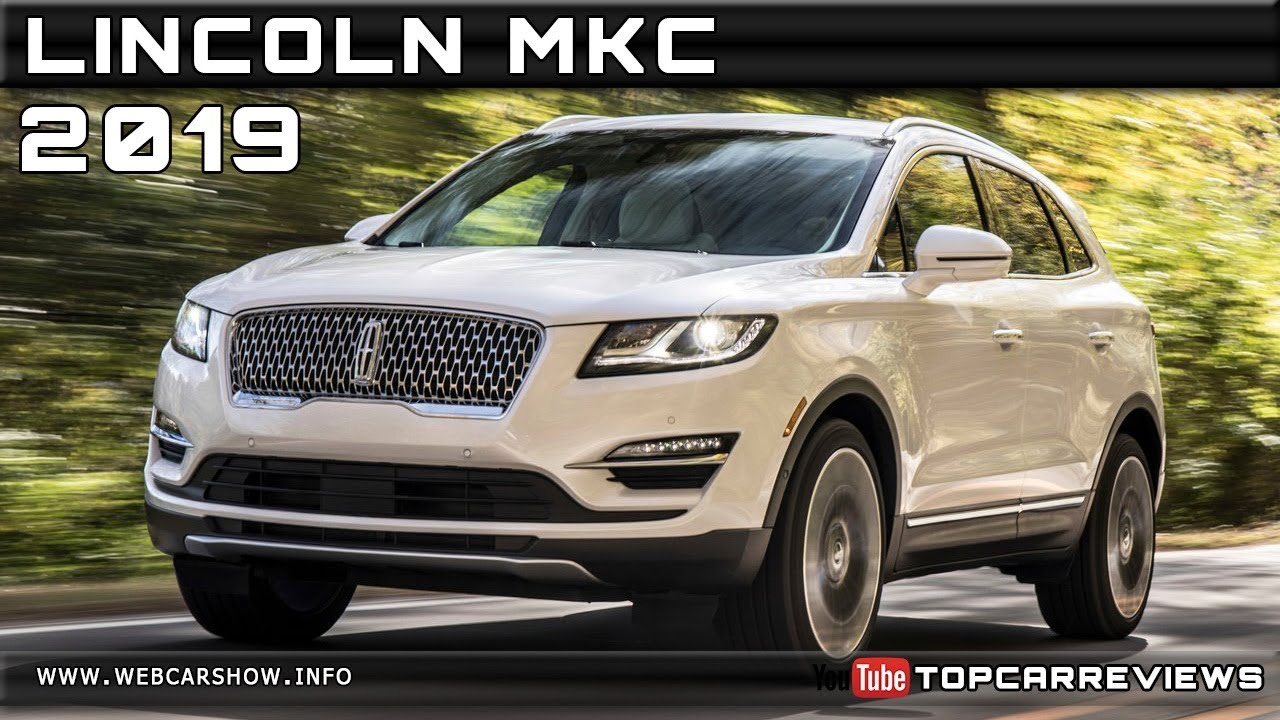 2019 Lincoln Mkc Review Rendered Price Specs Release Date