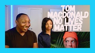TOM MACDONALD BREAKS YOUTUBE AGAIN ... // Tom MacDonald - NO LIVES MATTER // REACTION