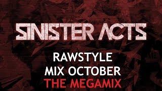 Rawstyle Mix October 2018 (The Megamix)