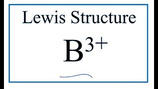 How to draw the B3+ Lewis Dot Structure.
