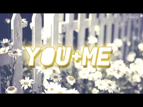 You and me- You+Me (Subtitulos en español)