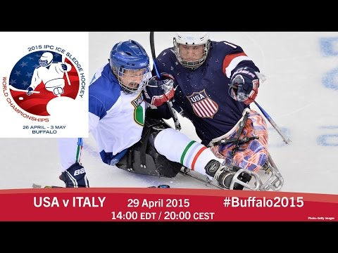 USA V Italy | Prelim | 2015 IPC Ice Sledge Hockey World Championships A-Pool, Buffalo
