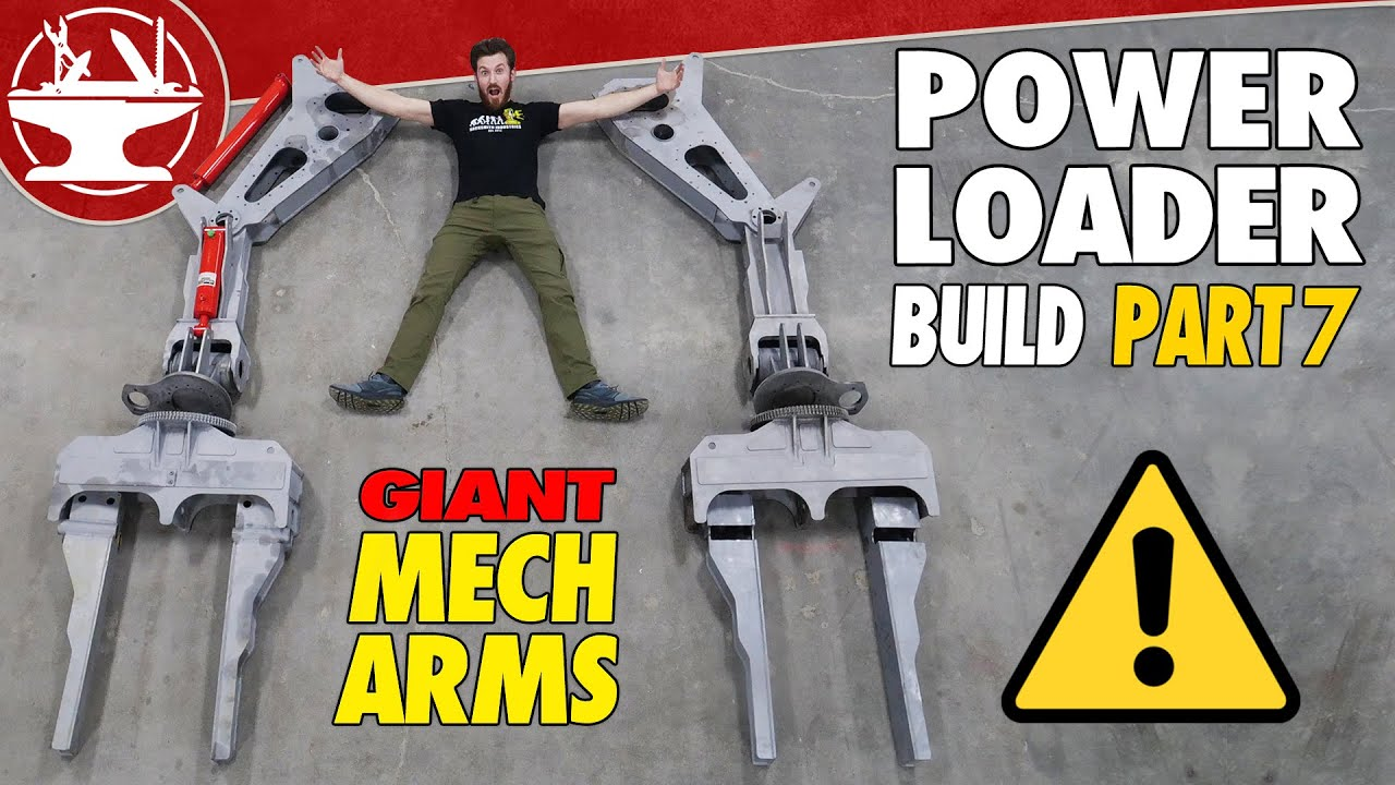 I HAVE GIANT MECH ARMS! (POWER LOADER: PART 7)