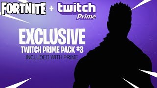 Twitch Prime Pack 3 is in FORTNITE!