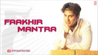 Mantra Full Audio Song  - Faakhir Mantra Album Songs