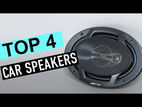 BEST 4: Car Speakers 2019