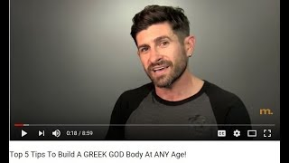 Re: Alpha M. Top 5 Tips To Build A GREEK GOD Body At ANY Age!