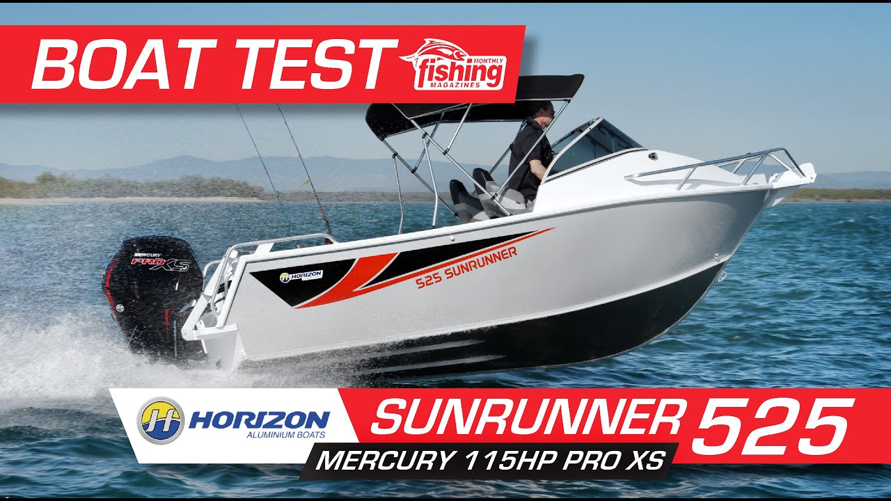 Tested | Horizon Plate 525 Sunrunner with Mercury 115 Pro-XS