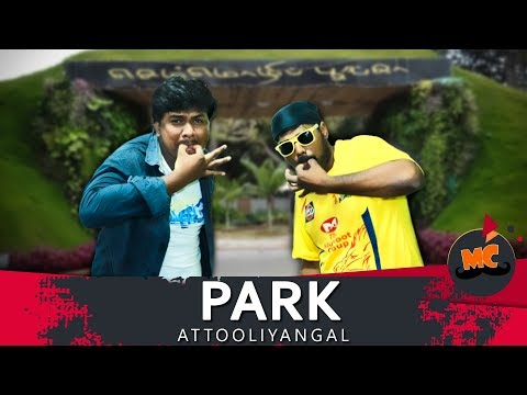Park Attooliyangal #13 | Ft. Arun & Rahul | MadrasCentral