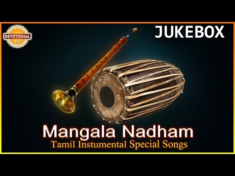 Tamil Instrumental Music | Mangala Nadham Tamil Audio Songs Jukebox | Devotional TV