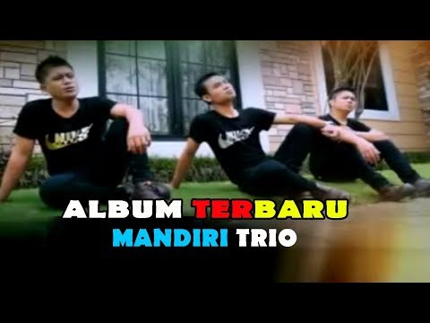 ALBUM NONSTOP TERBARU  MANDIRI TRIO || TRIO TERLARIS SAAT INI