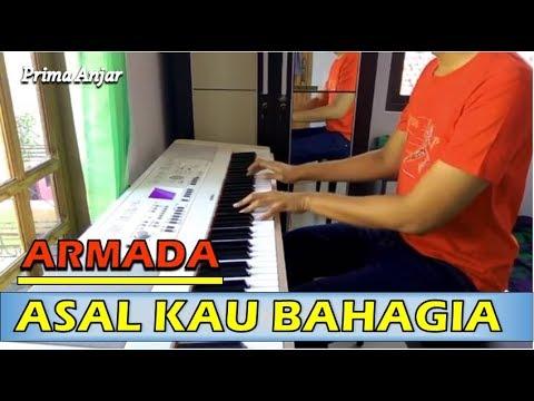Armada  - Asal Kau Bahagia (Piano Cover) by Prima Anjar