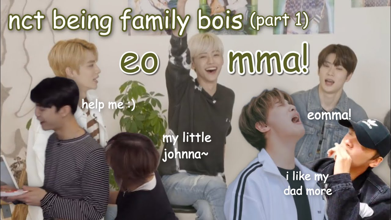 nct are a whole bunch of mommy's boys | nct and their family dynamics (part 1)