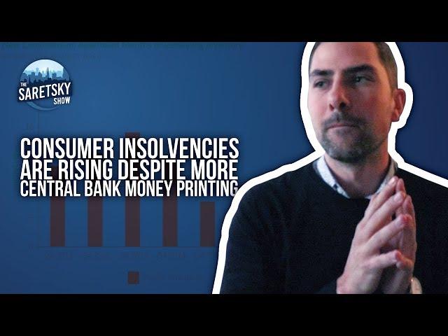 Consumer Insolvencies are Rising Despite More Central Bank Money Printing