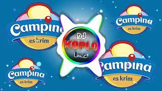 Download DJ KOPLO ES KRIM CAMPINA REMIX