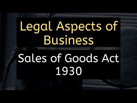 Sales og Goods Act | Legal Aspects of Business || June 2019