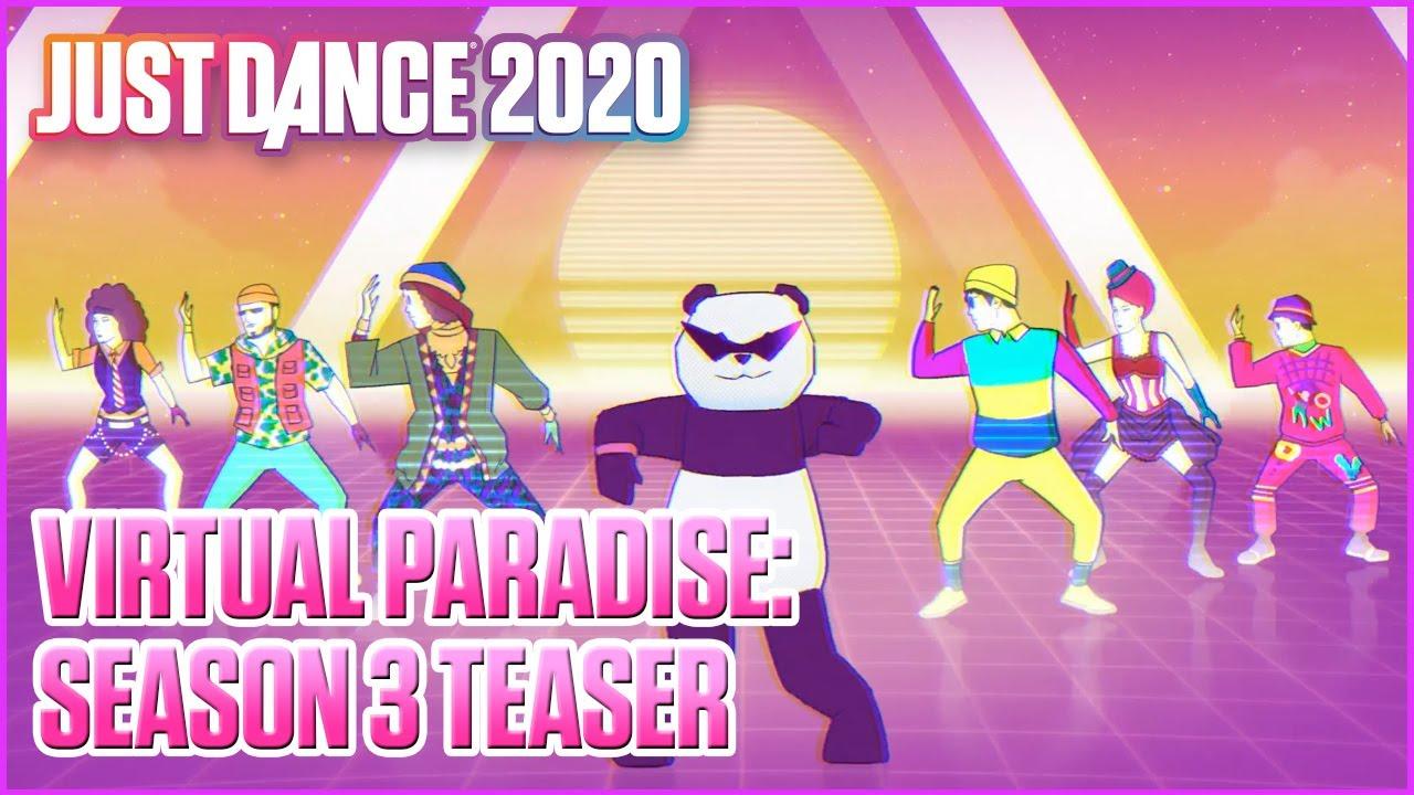 Just Dance 2020: Virtual Paradise: Season 3   Teaser   Ubisoft [US]