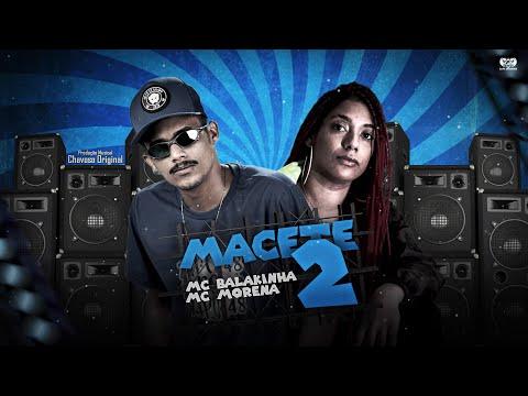 MC BALAKINHA FEAT. MC MORENA - MACETE 2 - REMIX BREGA FUNK