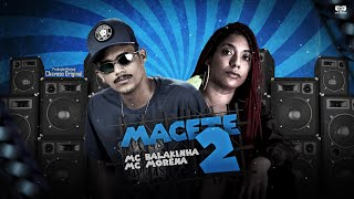 MC BALAKINHA FEAT. MC MORENA - MACETE 2 - REMIX BREGA FUNK