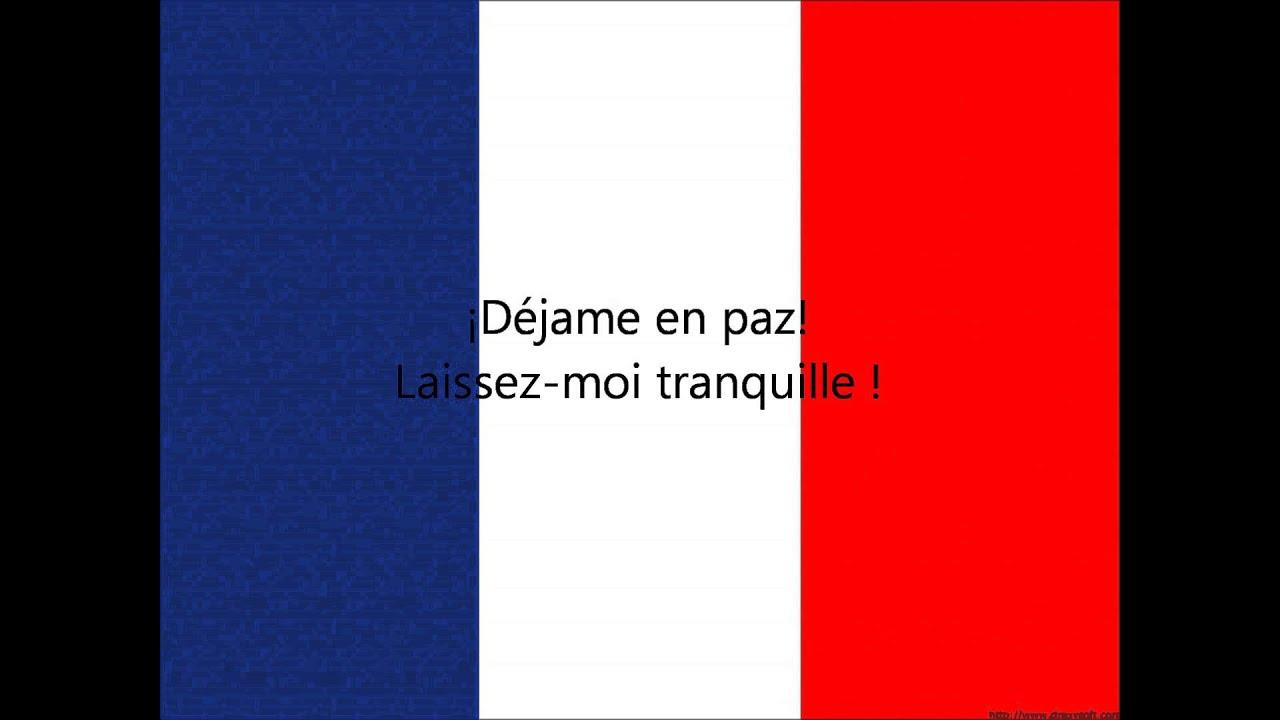 Frases De Paz: Frases En Frances: ¡Déjame En Paz!