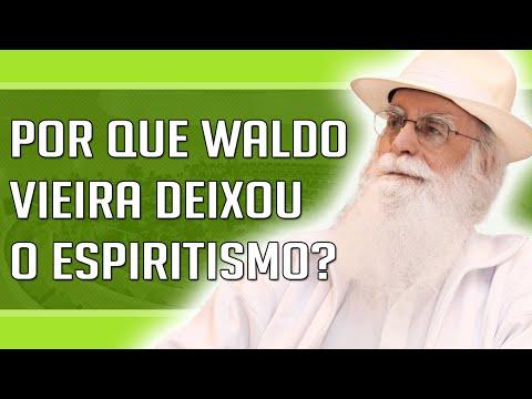 Waldo Vieira - Por Que Waldo Vieira Deixou o Espiritismo de Allan Kardec e Chico Xavier?