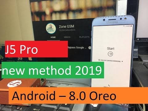 New Method 2019 Bypass Google Account Samsung J5 Pro |   J530Y/DS Android – 8.0 Oreo