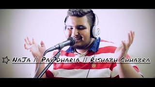 NaJa Pav Dharia Cover Rishabh Chhabra Use Headphones to