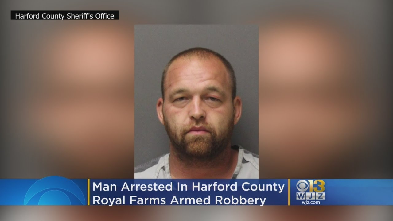 Man Arrested In Harford County Royal Farms Armed Robbery
