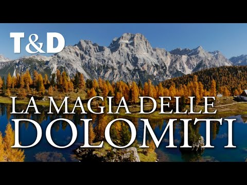 La Magia Delle Dolomiti - Un Video sulle Alpi Dolomiti di Travel & Discover