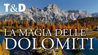 La Magia Delle Dolomiti - Un  sulle Alpi Dolomiti di Travel & Discover