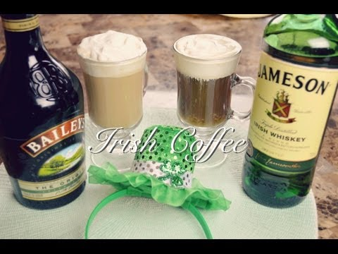 Irish Coffee Recipe : Irish Coffee Baileys : St Patrick's Day : Seonkyoung Longest