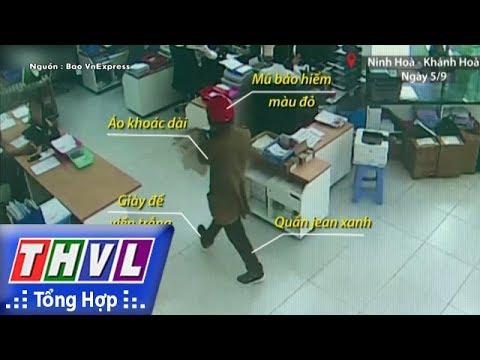 THVL   Nhận dạng 2 đối tượng nổ súng cướp ngân hàng ở Khánh Hòa