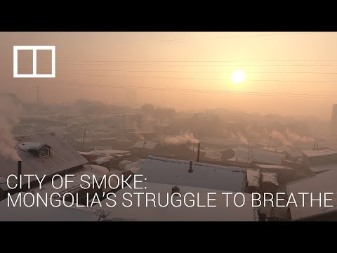 City of Smoke: A Mongolian activist and her fight to make air breathable in Ulan Bator