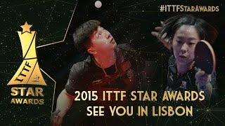 2015 ITTF Star Awards - See You In Lisbon!