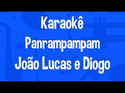 Karaokê Panrampampam - João Lucas e Diogo