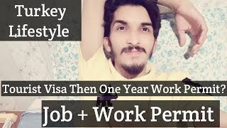 Turkey Life Style | Job | Salary | Work Permit? || UJ Vlogs || Chapter 6