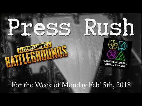 PUBG & GDC Awards Update | Press Rush, 5th Feb' 2018