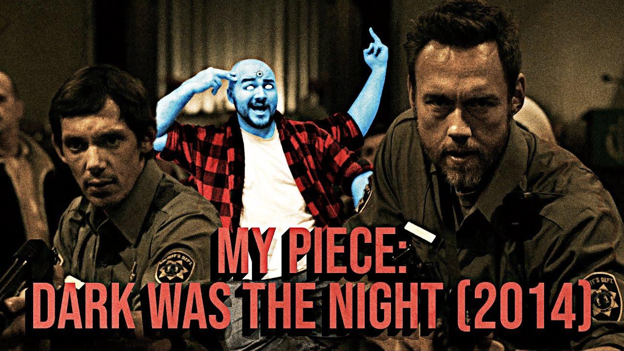 Download My Piece: Dark Was the Night (2015)