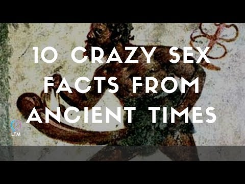 10 Crazy Sex Facts From Ancient Times