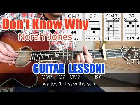 Guitar Lesson for beginners![Don\'t Know Why/Norah Jones]-Chords ...
