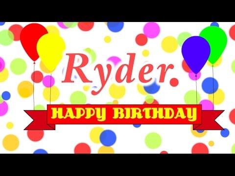 Happy Birthday Ryder Song