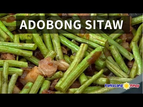 How To Cook Adobong Sitaw