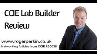 CCIE Lab Builder - Review